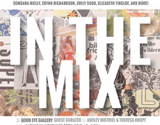 In The Mix | Curated by Ashley Mistriel and Theresa Knopf